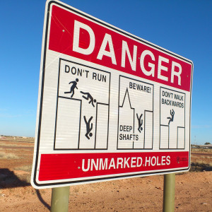 danger unmarked holes